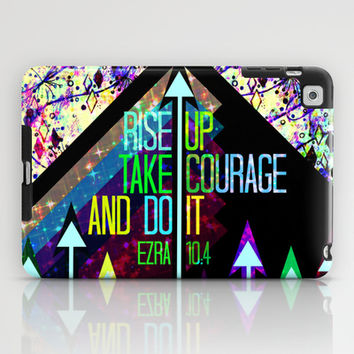 RISE UP TAKE COURAGE AND DO IT Colorful Geometric Floral Abstract Painting Christian Bible Scripture iPad Case by The Faithful Canvas