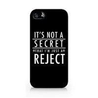 IPC-340 - It's not a secret that I'm just a REJECT - 5SOS - 5 Seconds of Summer - iPhone 4 / 4S / 5 / 5C / 5S / Samsung Galaxy S3 / S4