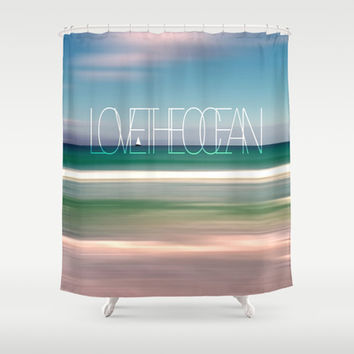 LOVE THE OCEAN II Shower Curtain by Pia Schneider [atelier COLOUR-VISION]