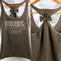Running Workout Clothes RUNNING Cheaper than Therapy by personTen