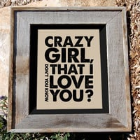 Eli Young Band Quote Print 8x10 Crazy Girl Don't You by n2design