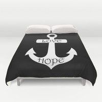 Black & White Love Hope Anchor Duvet Cover by BeautifulHomes | Society6