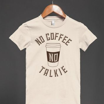 No Coffee, No Talkie