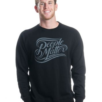 """People Matter"" Men's Sweatshirt"