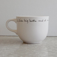 I like big butts mug by kngo on Etsy