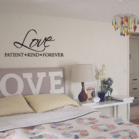 Love Patient Kind Forever  Vinyl Wall Quote Decal by 7decals