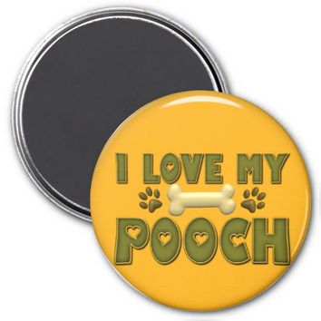 Love my Pooch Round Orange Refrigerator Magnet