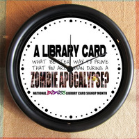 ZOMBIE APOCALYPSE Library Card what better way by Backstreetcrafts