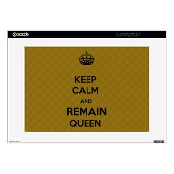 Keep Calm Remain Queen Laptop Skin