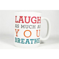 Laugh As Much As You Breathe Mug