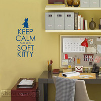 Keep Calm and Sing Soft Kitty Vinyl Wall Art FREE by showcase66