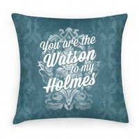 You Are The Watson To My Holmes