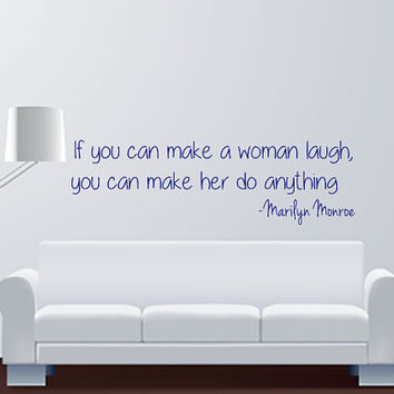 Marilyn Monroe - If You Can Make A Woman Laugh - Quote - Wall Art Decal