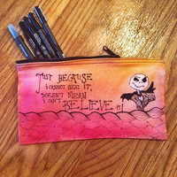 Nightmare before Christmas quote canvas pencil bag