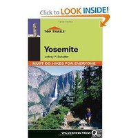 Top Trails: Yosemite: Must-Do Hikes for Everyone [Paperback]
