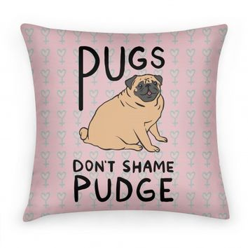 Pugs Don't Shame Pudge