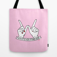 WHATEVER FOREVER Tote Bag by Sara M Lyons