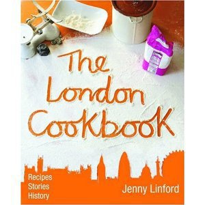 Amazon.com: The London Cookbook (9781902910291): Jenny Linford: Books