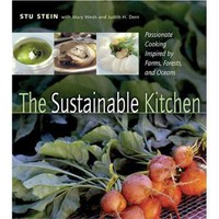 Amazon.com: The Sustainable Kitchen: Passionate Cooking Inspired by Farms, Forests and Oceans (9780865715059): Stu Stein, Judith H. Dern, Mary Hinds: Books