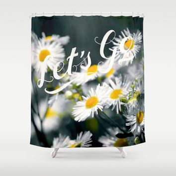 Lets GO Shower Curtain by Laura Santeler