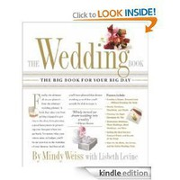 The Wedding Book: The Big Book for Your Big Day [Kindle Edition]