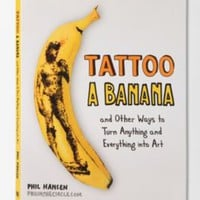 Tattoo A Banana