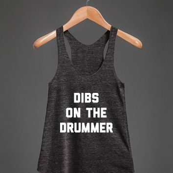 Dibs on the Drummer