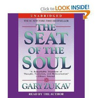 The Seat of the Soul [Audiobook, Unabridged] [Audio CD]