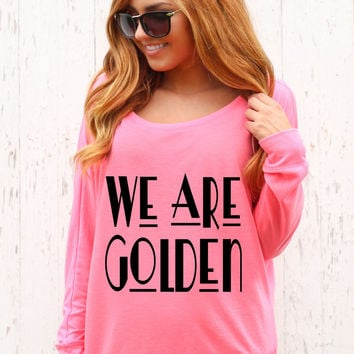 We Are Golden - Off The Shoulder Long Sleeve