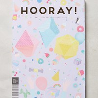 HOORAY! Magazine, Issue 6 by Anthropologie Issue 6 One Size House & Home