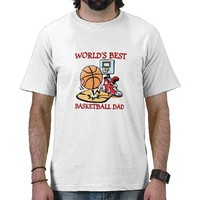 Worlds Best Basketball Dad T Shirt from Zazzle.com