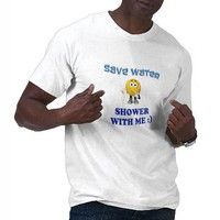 Save Water Shower With Me Tshirts from Zazzle.com