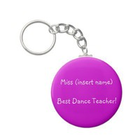 Best Dance Teacher! - keychain from Zazzle.com