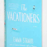 The Vacationers By Emma Straub - Urban Outfitters