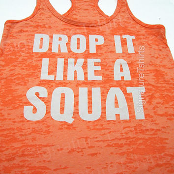 Neon Orange Drop Ii like a SQUAT Tank Top. Crossfit Workout Tank Top. Gym Tank Shirt. Burnout Exercise Tank. Kickboxing Workout Tank Top.