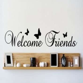 Welcome friends - G Direct Wall Stickers