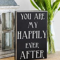 HAPPILY EVER AFTER 9X6 PLAQUE