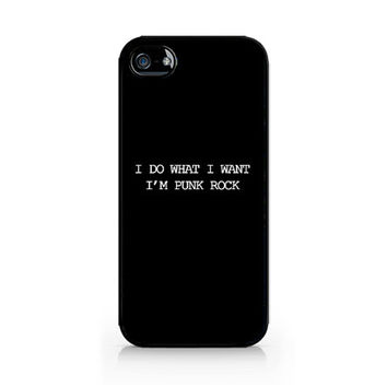 IPC-529 - I Do What I Want, I'm Punk Rock - 5SOS - 5 Seconds of Summer - iPhone 4 / 4S / 5 / 5C / 5S / Samsung Galaxy S3 / S4 / S5