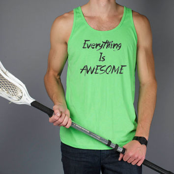 Everything Is Awesome - Rave Tank Top - Party - EDM College Shirt - Many Colors Available - 801