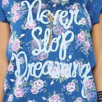 Papaya Clothing Online :: NEVER STOP dreaming Graphic Top
