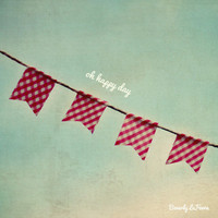 Oh Happy Day, summer, bunting, fine art print