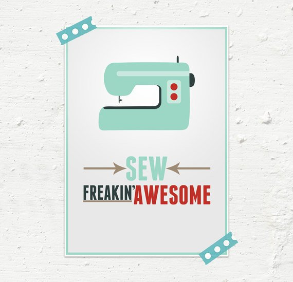 Sew Freakin' Awesome 8x10 or A4