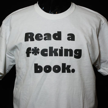 "Unisex T-shirt,, Free shipping, Back to School, Mens, Womens, T, ""Read a book"", White, Graphic Design, American Apparel, M L XL, Tee, Text"