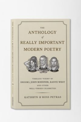 Anthology of Really Important Modern Poetry By Kathryn & Ross Petras