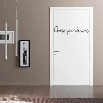 Chase your dreams Wall Decal