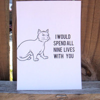 Anniversary Card. &quot;I would Spend All Nine Lives With You&quot; Cat Illustration