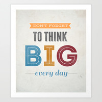 Inspirational quote Art Print by simplycreate