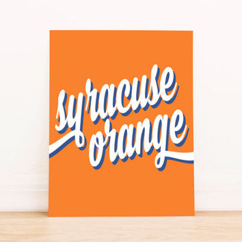 Syracuse University Art PrintableTypography Poster Dorm Decor Apartment Art Home Decor Office Poster