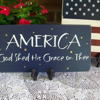 America Wood Painted Sign God Shed His Grace on Thee