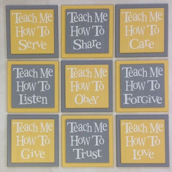Teach Me How To Love, Listen, Care, Trust, Obey, Share, Give, Forgive, Serve.  Set of 9 Wood Plaques Baby Nursery Wall Decor - Yellow - Gray